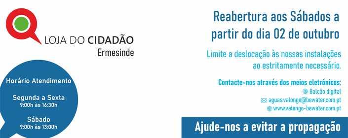 REABERTURA DO ATENDIMENTO NA LOJA DO CIDADÃO EM ERMESINDE A PARTIR DO DIA 2 DE OUTUBRO DE 2021.