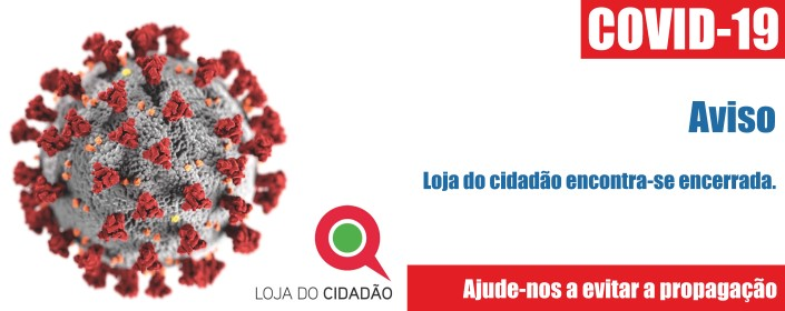 COVID19_ENCERRAMENTO LOJA CIDADÃO ERMESINDE